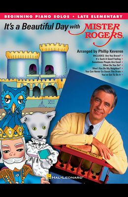 It's a Beautiful Day with Mister Rogers