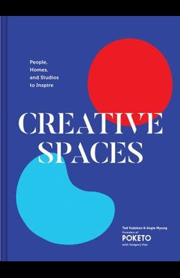 Creative Spaces: People, Homes, and Studios to Inspire (Home and Studio Design Book, Artful Home Decorating Book from Poketo)