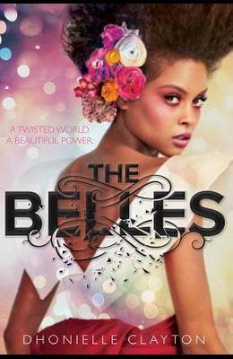 The Belles (the Belles Series, Book 1)