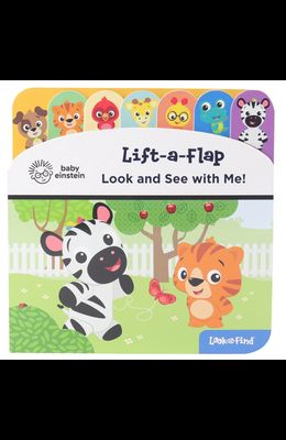 Baby Einstein: Look and See with Me!: Lift-A-Flap Look and Find