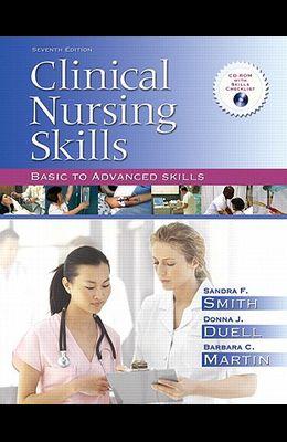 Clinical Nursing Skills: Basic to Advanced Skills Value Package (Includes Mynursinglab/Skills Student Access)