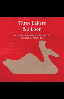 Three Bakers & a Loon