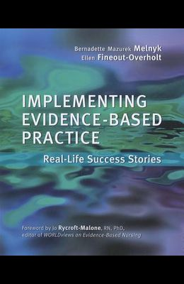 Implementing Evidence-Based Practice for Nurses: Real-Life Success Stories