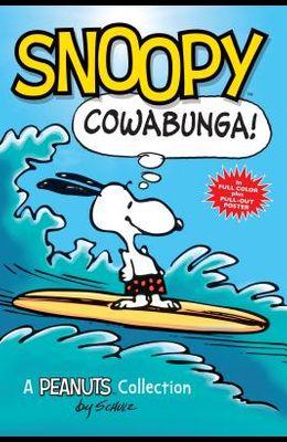 Snoopy: Cowabunga! (Peanuts Kids Book 1), 1: A Peanuts Collection