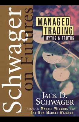 Managed Trading: Myths & Truths