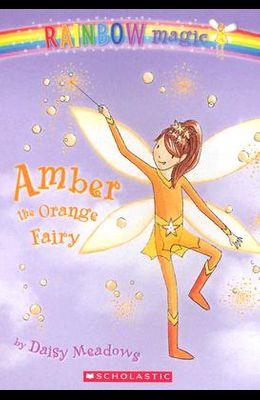 Rainbow Magic #2: Amber the Orange Fairy: Amber the Orange Fairy