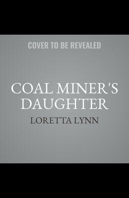 Coal Miner's Daughter Lib/E