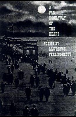A Far Rockaway of the Heart: Poems