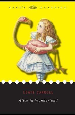 Alice in Wonderland (King's Classics)