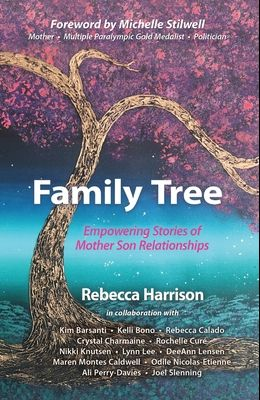 Family Tree: Empowering Stories of Mother Son Relationships: Empowering Stories of Mother Son Relationships