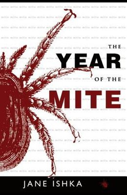 The Year of the Mite
