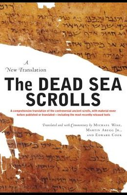 The Dead Sea Scrolls - Revised Edition: A New Translation