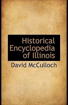 Historical Encyclopedia of Illinois