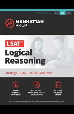 LSAT Logical Reasoning: Strategy Guide + Online Tracker