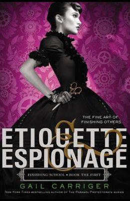 Etiquette & Espionage (Finishing School)
