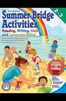 The Original Summer Bridge Activities: 2nd to 3rd Grade