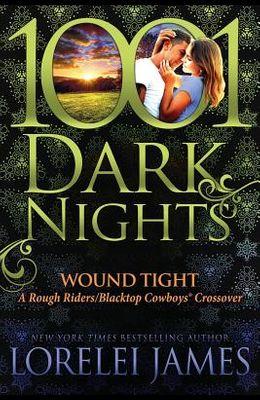 Wound Tight: A Rough Riders/Blacktop Cowboys Crossover