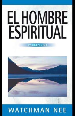 El Hombre Espiritual - 3 Volúmenes En 1