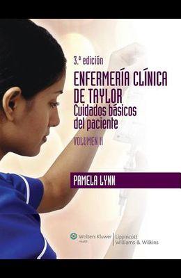 Enfermería Clínica de Taylor. Competencias Básicas. Volumen I
