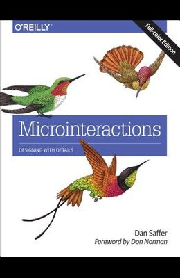 Microinteractions: Designing with Details