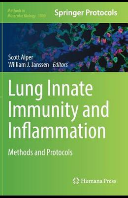 Lung Innate Immunity and Inflammation: Methods and Protocols