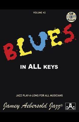 Jamey Aebersold Jazz -- Blues in All Keys, Vol 42: Book & CD