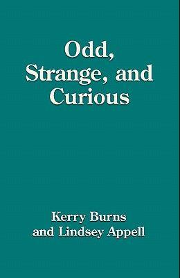 Odd, Strange and Curious
