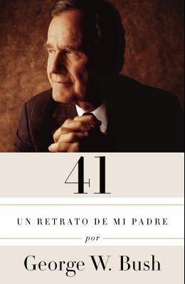 41: Un Retrato de Mi Padre (Edicion En Espanol)