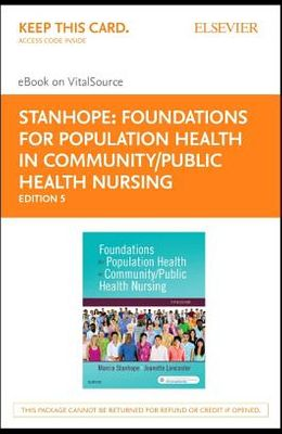 Foundations for Population Health in Community/Public Health Nursing - Elsevier eBook on Vitalsource (Retail Access Card)