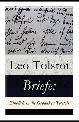 Briefe: Einblick in die Gedanken Tolstois?: Patriotismus oder Frieden? + Brief an die Frau Baronin Rosen + Brief an einen Pole