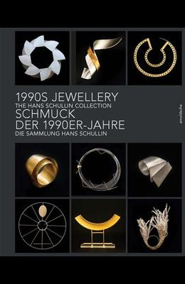 1990s Jewellery: The Hans Schullin Collection