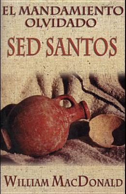 Mandamiento Olvidado: sed Santos