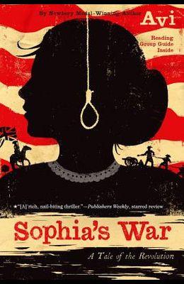 Sophia's War: A Tale of the Revolution