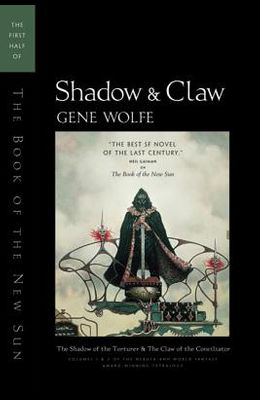 Shadow & Claw: The First Half of the Book of the New Sun