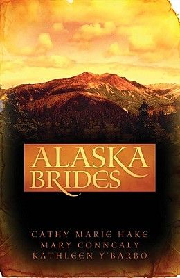 Alaska Brides: Three Women Don't Need Marriage to Survive the Alaskan Wilds