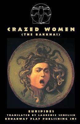 Crazed Women (the Bakkai)