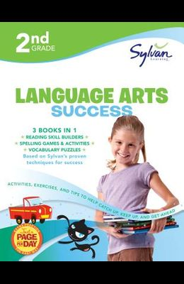 2nd Grade Jumbo Language Arts Success Workbook: Activities, Exercises, and Tips to Help Catch Up, Keep Up, and Get Ahead