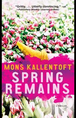 Spring Remains: A Thriller