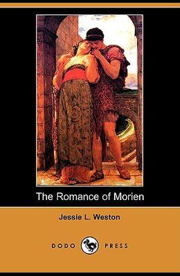The Romance of Morien (Dodo Press)