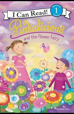 Pinkalicious and the Flower Fairy