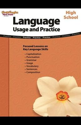Language: Usage and Practice: Reproducible High School