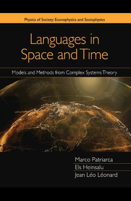 Languages in Space and Time: Models and Methods from Complex Systems Theory