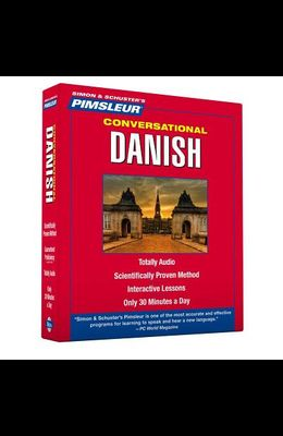 Pimsleur Danish Conversational Course - Level 1 Lessons 1-16: Learn to Speak and Understand Danish with Pimsleur Language Programs
