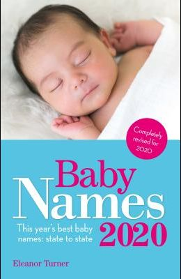 Baby Names 2020: This Year's Best Baby Names: State to State