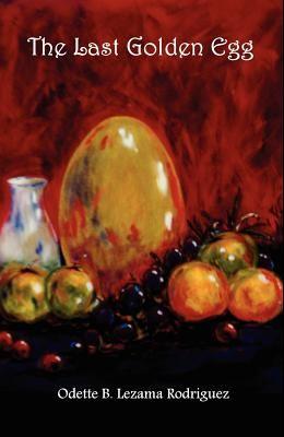The Last Golden Egg