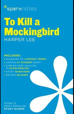 To Kill a Mockingbird Sparknotes Literature Guide, Volume 62