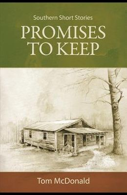 Promises to Keep: Southern Short Stories
