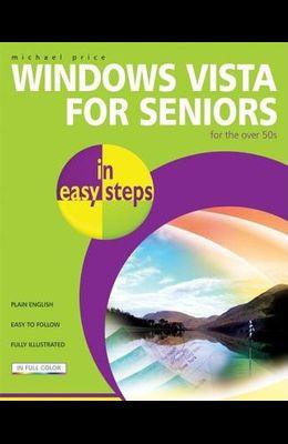 Windows Vista for Seniors in Easy Steps: For the Over 50s