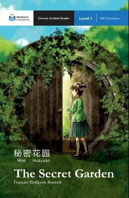 The Secret Garden: Mandarin Companion Graded Readers Level 1