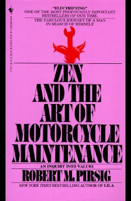 The Zen and Art of Motorcycle Maintenance